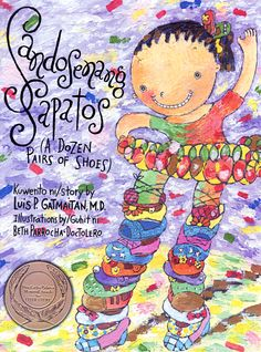 Our Purple Crayon: Book: Sandosenang Sapatos (A Dozen Pair of Shoes) Kids Story Books, Stories For Kids, Purple Crayon, Filipino Culture, How To Make Shoes, Book Girl, Childrens Books, Literature, Parenting