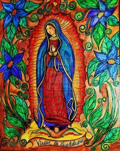 This is the Feast day of Our Lady of Guadalupe, whom many believe evolved from the much earlier Goddess Tonantzin, (Mother Earth) of . Catholic Art, Religious Art, Virgin Mary Art, Religious Pictures, India Ink, Arte Popular, Mama Mary, Mexican Folk Art, Blessed Mother