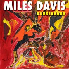 Buy Rubberband by Miles Davis at Mighty Ape NZ. Rubberband Miles Davis shocked the music world in 1985 when he left Columbia Records after 30 years to join Warner Bros. In October of that . Miles Davis, Bon Scott, Chaka Khan, Mark Knopfler, Lps, Hard Rock, Charlelie Couture, Lalah Hathaway, Grammy Nominees