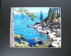 "LAKE TAHOE Blue, matted, photographic wall decor by PonsArt $30.00. Frame-Ready: Signed semi-gloss 8"" x 10"" photo w/ 11"" x 14"" mat and backing, features the Rubicon Hiking Trail, Lake Tahoe CA. Ships free in 1-3 business days."