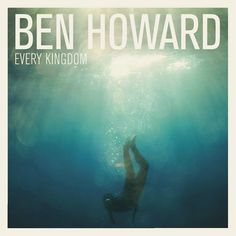 Ben Howard Every Kingdom on Import LP Every Kingdom is the debut studio album by British singer-songwriter Ben Howard. It was released in the United Kingdom on 30 September 2011 as a digital download,