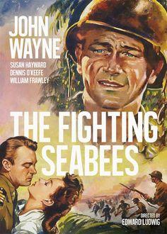 The Fighting Seabees - 1944 - John Wayne - war movie Old Movie Posters, Classic Movie Posters, Movie Poster Art, Classic Movies, Old Movies, Vintage Movies, Great Movies, Republic Pictures, John Wayne Movies