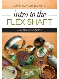 Intro to the Flex Shaft: How, When, and Why You'll Use it for Jewelry Making - Jewelry Making Daily - Blogs - Jewelry Making Daily