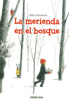 Buy La merienda en el bosque by Akiko Miyakoshi and Read this Book on Kobo's Free Apps. Discover Kobo's Vast Collection of Ebooks and Audiobooks Today - Over 4 Million Titles! Kids Story Books, Children's Picture Books, Childrens Books, Audiobooks, This Book, Ebooks, Snow, Reading, Album