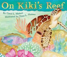 On Kiki's Reef by Carol Malnor, Trina L Hunner (Illustrations)