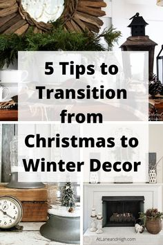 5 Tips to Transition Your Home from Christmas to Winter Decor Today I am sharing 5 easy tips on transitioning your home from the bright lights of Christmas decor to Winter Decor.