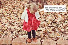 """""""My Mummy made my moccasins"""""""