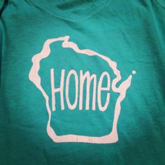 If someone wants to get this for me, that would make me so happy! https://www.etsy.com/listing/157402823/wisconsin-home-womens-the-sporty-v-tee-s