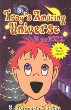 Troy's Amazing Universe: M is for Mall By S. Kennedy Tosten | Books for Kids on the Autism Spectrum - Parenting.com