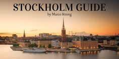 Inspiring the world for Stockholm - Paris Skyline, New York Skyline, Stuff To Do, Things To Do, Stockholm Sweden, Hotel Reviews, Mom Blogs, Martial Arts, World