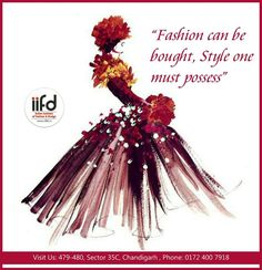Fashion Bought, Style One Must Possess!! Admission Open 2017-2018 Choose Your #Course and Speak with our Expert #Counselor And Make Your #Dreams Come #True. For #Admission_Process Call @+91-9041766699 #Admission2018 #IIFD #Chandigarh #FashionDesigning #IIFDStudents #CreativeIdea #InteriorDesigning #TextileDesigning