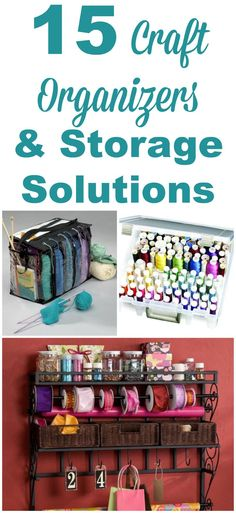 15 craft organizers and storage solutions for a wide variety of crafts and hobbies. Get organized and enjoy crafting even more! #ad