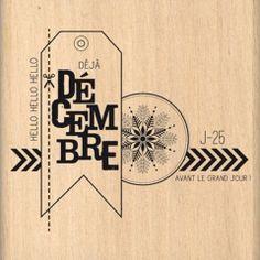 Tampon bois - Florilèges Design - Déjà Décembre