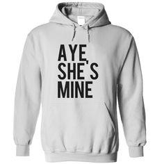 (Tshirt Top Produce) aye shes mine Discount 15% Hoodies, Funny Tee Shirts