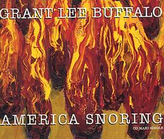 """For Sale - Grant Lee Buffalo America Snoring UK  CD single (CD5 / 5"""") - See this and 250,000 other rare & vintage vinyl records, singles, LPs & CDs at http://eil.com"""