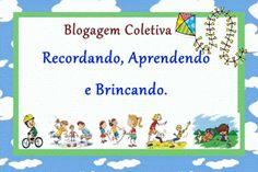 Mãe: Uma profissão maravilhosa: BC: Recordando, Aprendendo e Brincando !!!