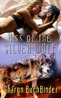 Kiss of the Silver Wolf by Sharon Buchbinder http://www.amazon.com/dp/B011LLL76M/ref=cm_sw_r_pi_dp_bqrgwb0HY74X3