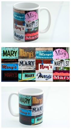 Personalized Coffee Mug featuring the name MARY in photos of actual signs