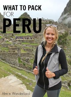 What I packed when traveling to Peru by @wanderlandalex.