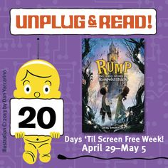 Only 20 days until Screen Free Week!  Unplug & Read 'RUMP' by Liesl Shurtliff. Click  for an interview with the author!