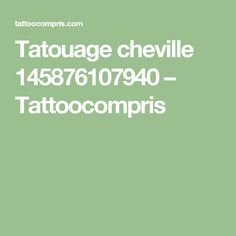 Tatouage cheville 145876107940 – Tattoocompris