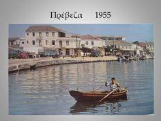 PREVEZA -1955 EPIRUS GREECE Greece, Photos, Pictures, Memories, Greece Country, Memoirs, Souvenirs, Photo Illustration, Remember This