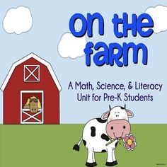 On The Farm! Math, science, and literacy for pre-school, and early kindergarten students! Includes all activities, supply lists, sensory and art activities, and more. $