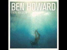 Gracious - Ben Howard (Every Kingdom (Deluxe Edition))