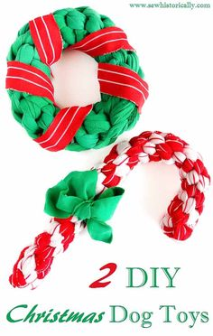 2 DIY Christmas Dog Toys: Christmas Wreath & Candy Cane Dog Toy - Sew Historically - Turn old clothes into these 2 cute DIY Christmas dog toys: A Christmas wreath dog toy and a candy c - Homemade Dog Toys, Diy Dog Toys, Pet Toys, Diy Animal Toys, Diy Rope Toys For Dogs, Dog Christmas Gifts, Christmas Animals, Christmas Wreaths, Christmas Candy