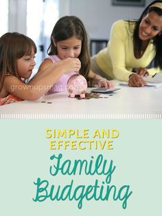 Simple and Effective Family Budgeting - Grown Ups Magazine - Desperate to save but unsure of how to start? Look no further!