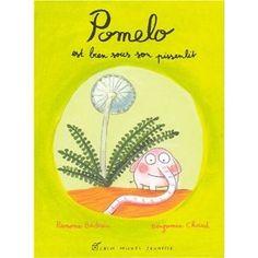 Pomelo est bien sous son pissenlit [Broché]  Ramona Badescu (Auteur), Benjamin Chaud (Illustrations)