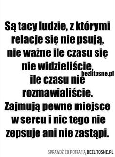 Do zapamiętania ! Bff Quotes, Some Quotes, Daily Quotes, Motivational Quotes, Saving Quotes, God Loves You, Note To Self, Life Lessons, Wise Words