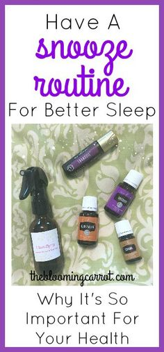 Better Sleep! Have a bedtime routine. Tips, essential oils recipes, and why its so important for your health. | The Blooming Carrot