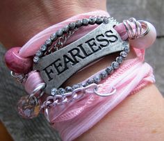 "'Fearless' - ""Once You Become Fearless, Life Becomes Limitless""   Be Fearless while wearing this funky silk ribbon wrap bracelet! $27"