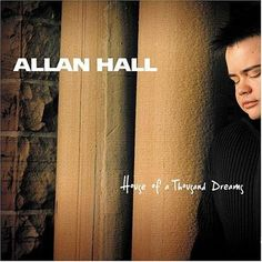 Allan Hall, House of a Thousand Dreams