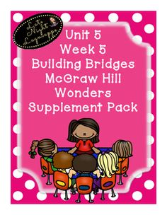 This includes supplementary materials for Reading WondersUnit 5 Week 5 Building Bridges.Includes:*Weekly Newsletter*Spelling Scramble*Spelling Word Search*Phonics Worksheets*Structural Analysis Worksheets*Color by High Frequency Word Ditto*High Frequency Word Search*Selection TestBUNDLE and SAVE!