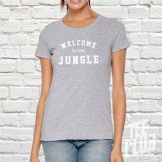 Check out this item in my Etsy shop https://www.etsy.com/uk/listing/475021608/welcome-to-the-jungle-ladies-tshirt-rock