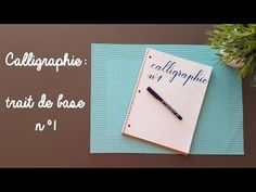 Calligraphie : trait de base n°1 - YouTube