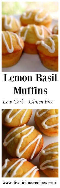 Lemon basil muffins are a delicious flavour combination that are perfect for a Spring afternoon. Low carb & gluten free too. Recipes: http://divaliciousrecipes.com/2014/04/15/lemon-basil-muffins/