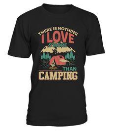 I love S'more Than Camping  #gift #idea #shirt #image #funny #campingshirt #new