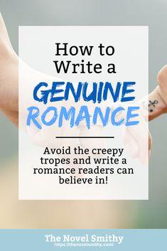 How to Write a Genuine Romance Novel Tips, Writer Tips, Book Writing Tips, Writing Resources, Writing Help, Writing Skills, Writing Services, Writing Prompts, Writing Courses