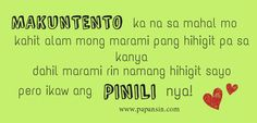 Compilation of tagalog love quotes, patama quotes, papansin quotes and whatever quotes