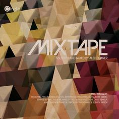 MIXTAPE (2012)   Download Music For Free - House Music Party All About House Music