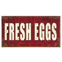 Fresh Eggs Tin Sign  http://www.retroplanet.com/PROD/37377