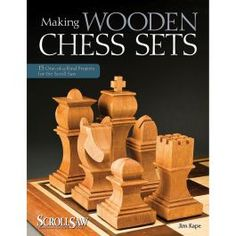 """Read """"Making Wooden Chess Sets 15 One-of-a-Kind Projects for the Scroll Saw"""" by Jim Kape available from Rakuten Kobo. · An impressive guide to creating both classic and modern wooden chess sets · Includes 15 designs and scroll saw pattern. Woodworking Books, Easy Woodworking Projects, Popular Woodworking, Wood Projects, Whittling Projects, Woodworking Articles, Rockler Woodworking, Diy Home Crafts, Book Crafts"""