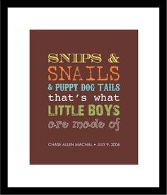 Snips and Snails and Puppy Dog Tails  print for boys by karimachal, $18.00