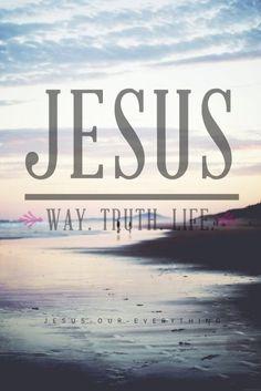 """""""Jesus saith unto him, I am the way, the truth, and the life: no man cometh unto the Father, but by me."""" John God and Jesus Christ Love The Lord, God Is Good, Gods Love, Christian Life, Christian Quotes, Christian Pictures, Bible Scriptures, Bible Quotes, Jesus Quotes"""