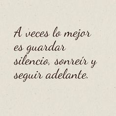 Babe Quotes, Quotes To Live By, Qoutes, Spanish Inspirational Quotes, Spanish Quotes, Spiritual Messages, Love Phrases, Motivational Messages, Life Lessons