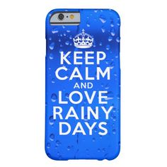 Keep Calm and Love Rainy Days iPhone 6 Plus Case - This trendy, and stylishly chic Keep Calm and Love Rainy Days Life Quote fancy white text font typography on a colorful blue raindrop (or edit to any color or image) background Classy Case-Mate Barely There Apple iPhone 6 Plus Case makes a uniquely beautiful birthday, Christmas, graduation, wedding, Mother's Day, or any day gift for yourself or the friends and family you love. #women #fashion #work #style #quotes #girlygirlgraphics #zazzle