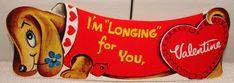 """Vintage Dachshund Valentine - """"I'm longing for you, Valentine."""""""